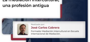 la mediacion intercultural una profesion antigua
