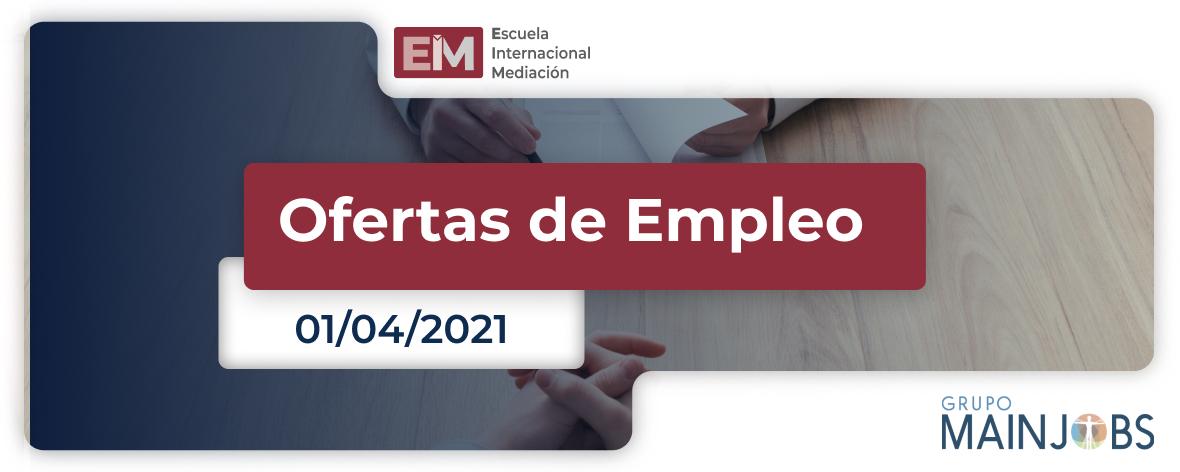 ofertas de empleo del 25 al 1 de abril 1 1