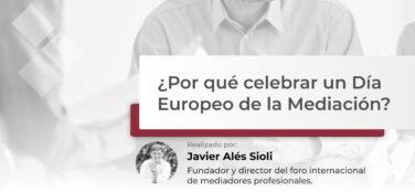 por que celebrar un dia europeo de la mediacion