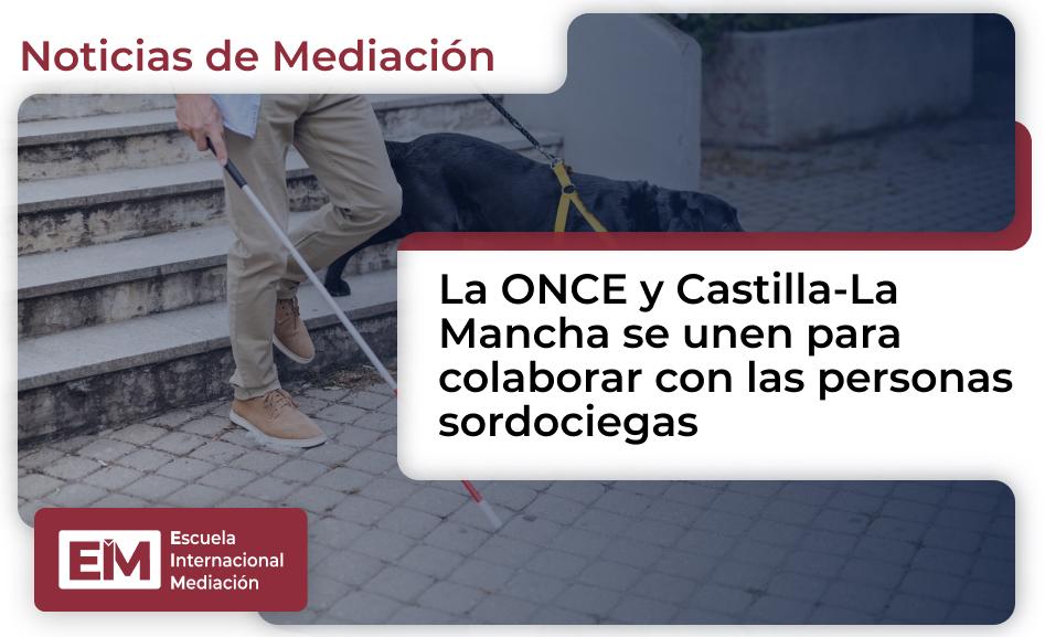 Castilla La Macha colabora con la ONCE por las personas sordociegas 1