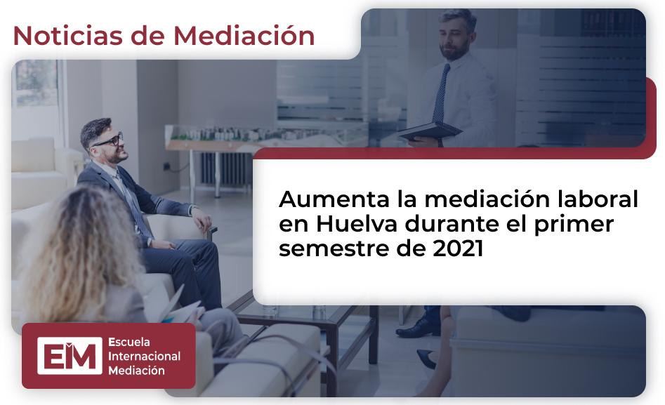 Mediacion Laboral Huelva