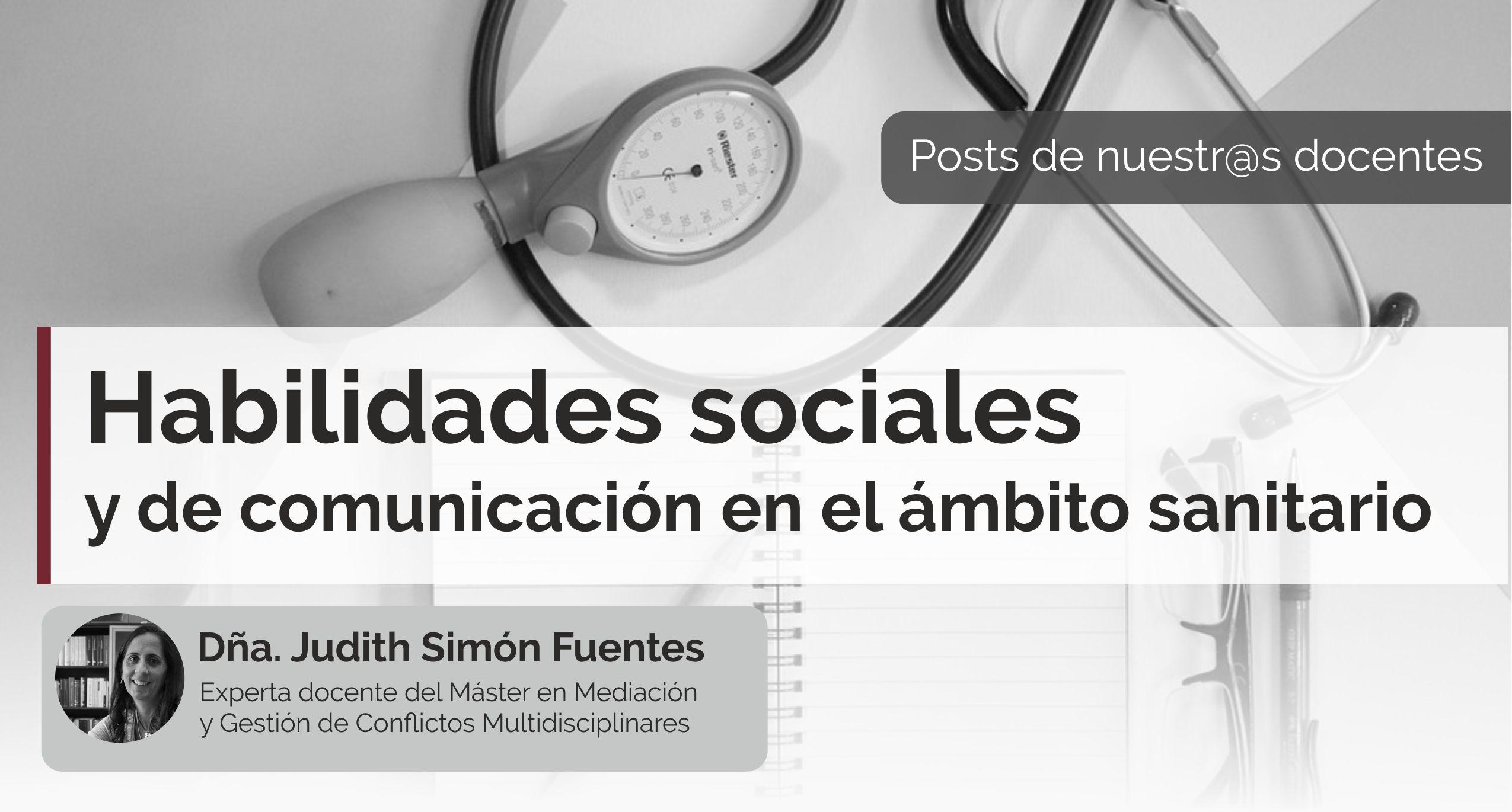 Habilidades sociales y de comunicación en el ámbito sanitario