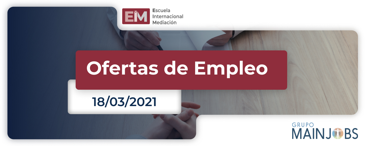 Ofertas de Empleo del 18 al 25 de marzo