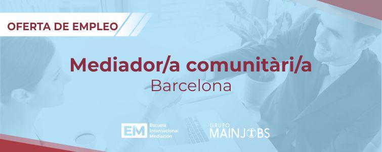 Trabajar empleo oferta mediador comunitario barcelona