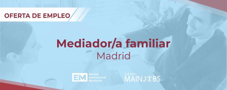 oferta empleo Trabajar mediador familiar